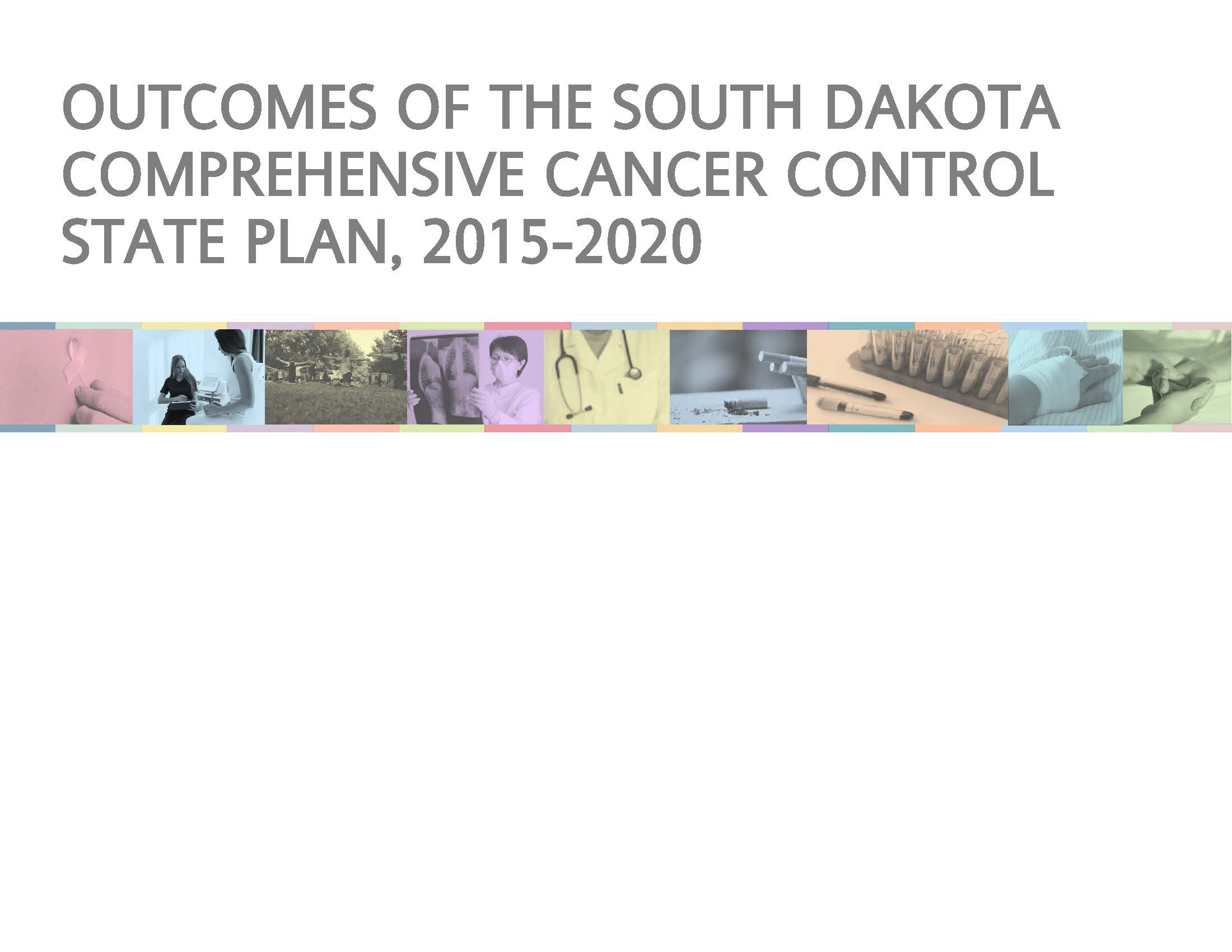 Outcomes of the 2015-2020 SD Cancer Plan